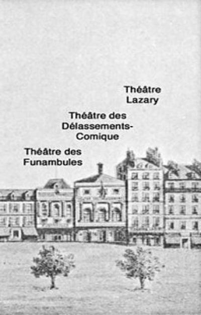 Théâtre des Délassements Comiques, du Temple, de Mme Saqui ou Dorsay ( Disparu )